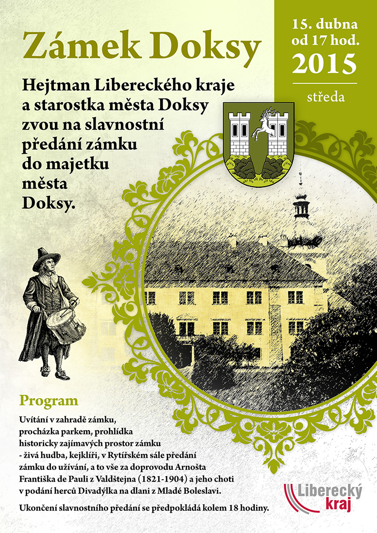 Starostka v doprovodu Arnošta Františka de Pauli z Valdštejna převezme od Libereckého kraje zámek Doksy