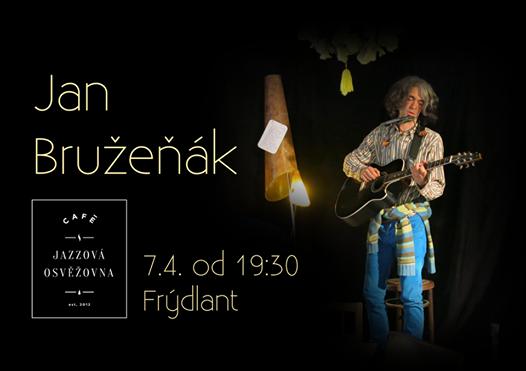 Koncert Jana Bružeňáka