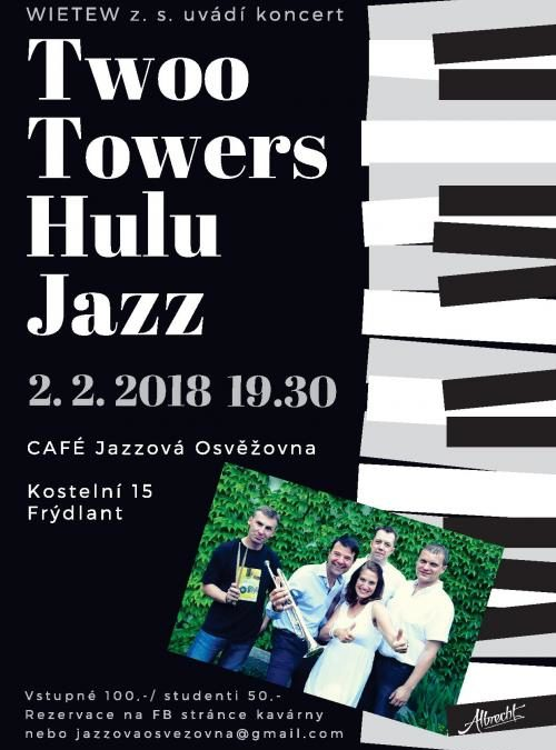 Koncert Two Towers Hulu Jazz
