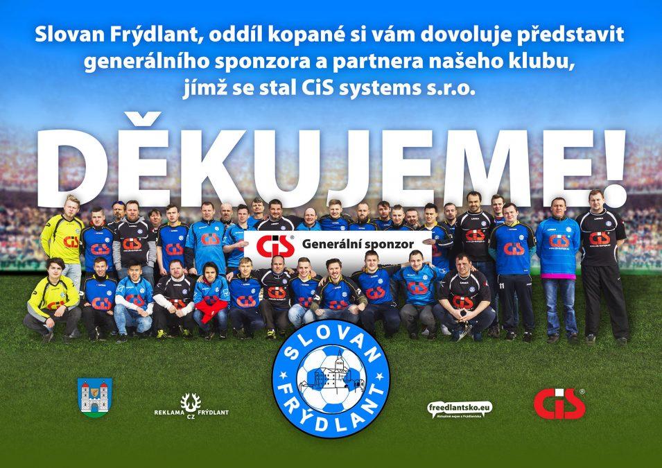 CiS systems s.r.o se stal generálním sponzorem a partnerem oddílu kopané Slovan Frýdlant