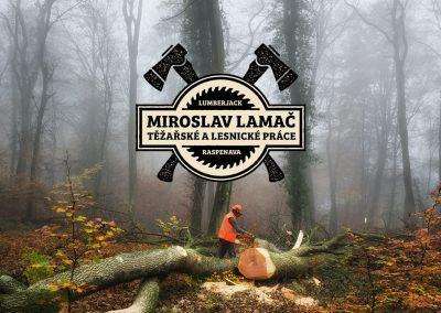 Miroslav Lamač / Těžařské a lesnické práce