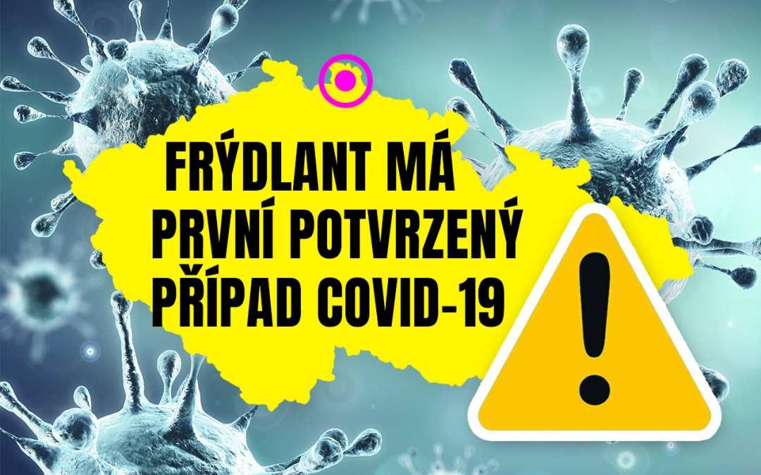 Frýdlant má první potvrzený případ nákazy Covid-19
