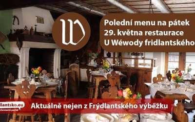 Polední menu na pátek 29. května restaurace U Wéwody fridlantského ve Frýdlantu