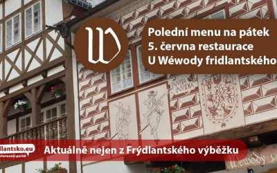 Polední menu na pátek 5. června restaurace U Wéwody fridlantského ve Frýdlant