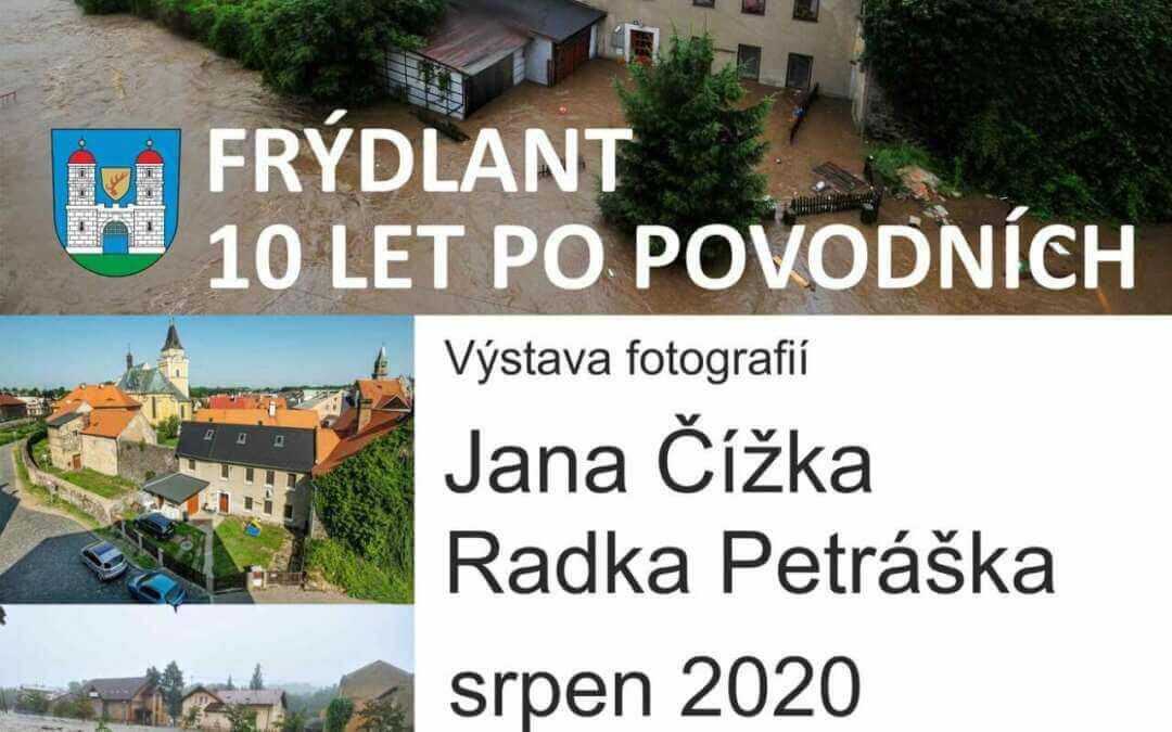 Výročí deseti let od ničivých povodní připomene ve Frýdlantu bohoslužba i výstava