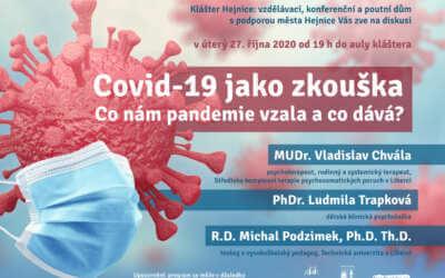 Covid-19 jako zkouška. Co nám pandemie vzala a co dává?