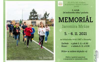 Memoriál Jaromíra Mráze / 2. ročník 24 hodinového běhu – pochodu